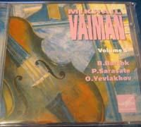 Mikhail Vaiman, Violin. Bartok, Sarasate, Yevlakhov.